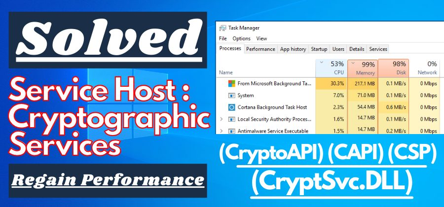 9 Fixes For Service Host Cryptographic Services High Disk & CPU Usage