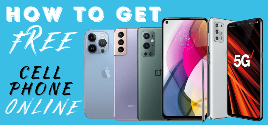How To Get A Free Smartphone Online 2021 Deals (Grab Right Now)