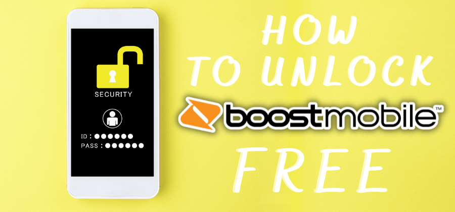 How To UNLOCKITFREE Boost Mobile Phone For Free 2021