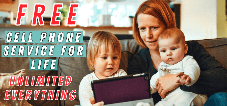 How to Get Free Cell Phone Service for Life Unlimited Everything 2022?